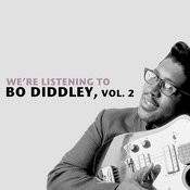 We're Listening To Bo Diddley, Vol. 2 Songs