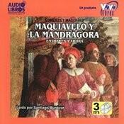 Maquiavelo Y La Mandrágora, Entonces Y Ahora (Abridged) Songs