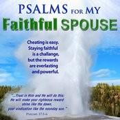 Psalms For My Faithful Spouse Songs