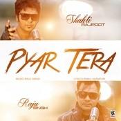 Pyar Tera Song