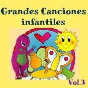 Grandes Canciones Infantiles, Vol. 3 Songs