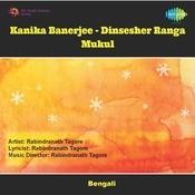 Kanika Banerjee - Dinsesher Ranga Mukul Songs