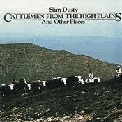 Cattlemen from the High Plains and Other Places Songs