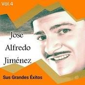 José Alfredo Jiménez - Sus Grandes Éxitos, Vol. 4 Songs