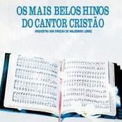 Os Mais Belos Hinos Do Cantor Cristao Songs