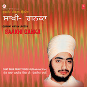Gurmat Keertan Updesh Saakhi Ganka Part-1 Songs