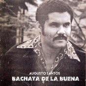 Bachata De La Buena Songs