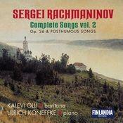 Rachmaninov : Complete Songs Vol. 2 - Op.26 and Posthumous Songs Songs