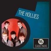 15 Classic Tracks: The Hollies Songs