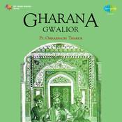 Omkarnath Nath - Thakur Gharana (gwalior) Songs