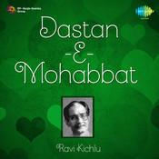 Ravi Kichlu - Dastan-e-mohabbat Ghazals Vol 1 Songs