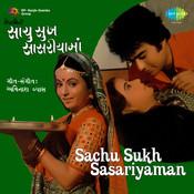 Sachu Sukh Sasariyaman Songs