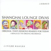 Shanghai Lounge Divas (Original Recordings) Songs