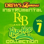 Drew's Famous Instrumental R&B And Hip-Hop Collection Vol. 7 Songs