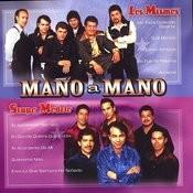 Mano A Mano Songs