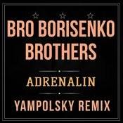 Adrenalin (Yampolsky Remix) Songs