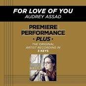 For Love Of You (Premiere Performance Plus Track) Songs
