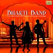 Bhakti Band Songs