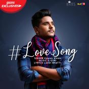 Love Song Kamal Khan Full Song