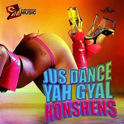 just dance yah gyal konshens