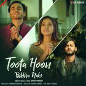Toota Hoon Bikhra Nahi Songs