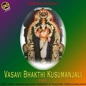 Vasavi Bhakthi Kusumanjali Songs