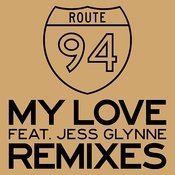 My Love (Remixes) Songs