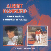 When I Need You / Somewhere In America Songs