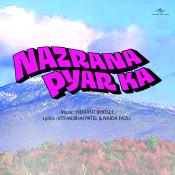 Nazrana Pyar Ka Songs