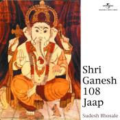 Shri Ganesh 108 Jaap Songs