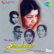 The Best Of Shraddhanjali Vol 2 Songs