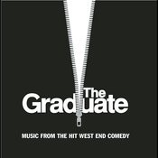 The Graduate - Music From The Broadway Comedy Songs