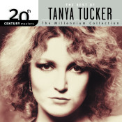 20th Century Masters The Millennium Collection Best Of Tanya Tucker Songs