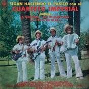 Sigan Haciendo el Pasito Con el Cuarteto Imperial Songs