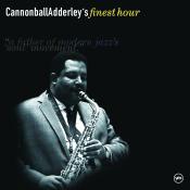 Cannonball Adderleys Finest Hour Songs