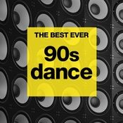 THE BEST EVER: 90s Dance Songs