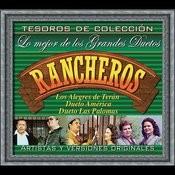 Tesoros De Colección - Lo Mejor De Los Grandes Duetos Rancheros Songs