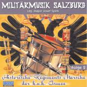Historische Regiments-Märsche der k.u.k. Armee, Folge 2 Songs