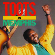 Toots In Memphis Songs