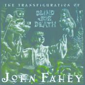 The Transfiguration Of Blind Joe Death Songs