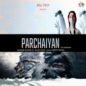 Parchaiyan Song
