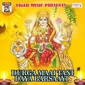 Durga Maai Tani Daya Barsaayi Song
