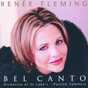 Renee Fleming Bel Canto Scenes Songs