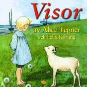 Visor Av Alice Tegner Och Felix Korling Songs