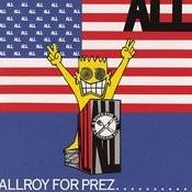 Allroy For Prez... (EP) Songs