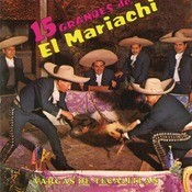 15 Grandes Del Mariachi Vargas De Tecalitlán Songs