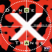 Dance X Trance, Version 2.0 Songs