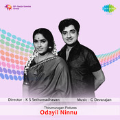 Odayil Ninnu Songs