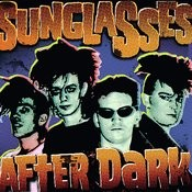 Sunglasses After Dark Songs