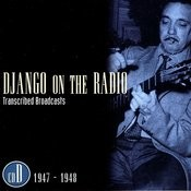 Django On The Radio: Transcribed Broadcasts, Vol.4 - 1947-1948 Songs